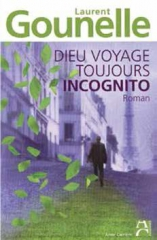Dieu voyage toujours incognito.jpg
